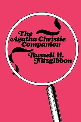 The Agatha Christie Companion - Fitzgibbon, Russell H