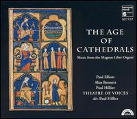 The Age of Cathedrals - Theatre of Voices