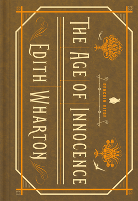 The Age of Innocence - Wharton, Edith, and Batuman, Elif (Foreword by), and Blackwood, Sarah (Introduction by)