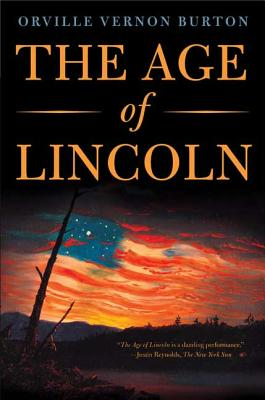 The Age of Lincoln - Burton, Orville Vernon