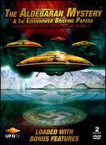 The Aldebaran Mystery and the Eisenhower Briefing Papers: UFO Secrets of the 3rd Reich and World War
