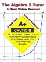 The Algebra 2 Tutor: 6 Hour Video Course