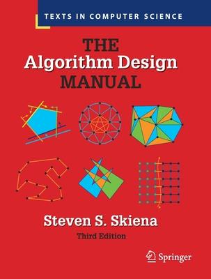 The Algorithm Design Manual - Skiena, Steven S.