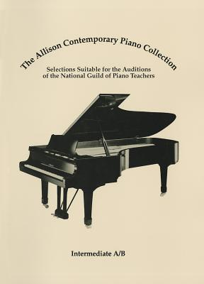 The Allison Contemporary Piano Collection: Intermediate A/B - National, Guild Of Piano Teachers