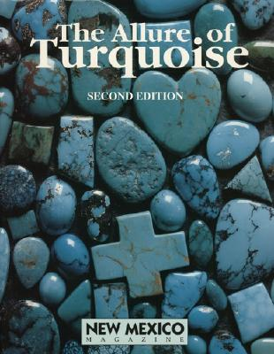 The Allure of Turquoise - Vigil, Arnold (Editor), and Nohl, Mark (Photographer)