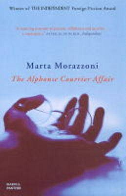 The Alphonse Courrier Affair - Morazzoni, Marta, and Rose, Emma (Translated by)