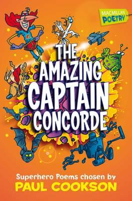 The Amazing Captain Concorde - Cookson, Paul
