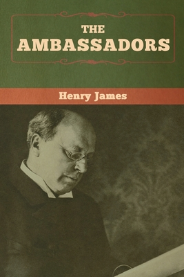 The Ambassadors - James, Henry