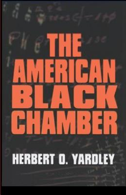 The American Black Chamber - Yardley, H O, and Sloan, Sam (Introduction by)