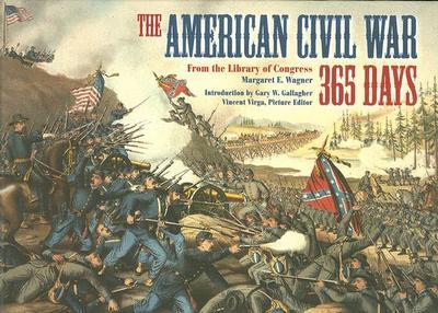 The American Civil War: 365 Days - Wagner, Margaret E