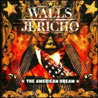 The American Dream - Walls of Jericho