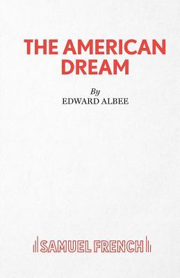 The American Dream - Albee, Edward