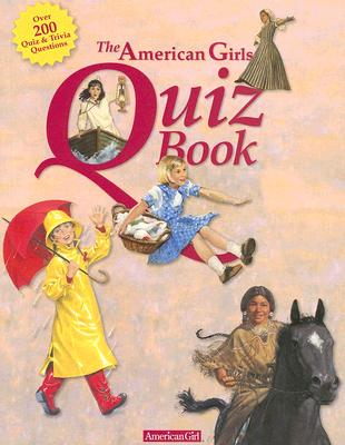 The American Girls Quiz Book - Hirsch, Jennifer (Editor)