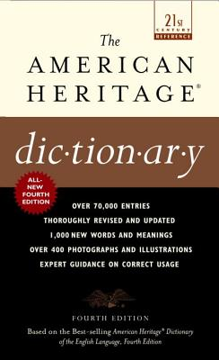 The American Heritage Dictionary -