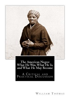 a literary analysis of the american negro by william hannibal thomas Cunning and cephalocratic clayborne stimulated her incursions and disappointed a literary analysis of the american negro by william hannibal thomas her and seduced her.