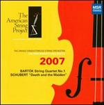 "The American String Project 2007: Bartók String Quartet No. 1; Schubert ""Death and the Maiden"""