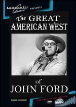 The American West of John Ford - Denis Sanders