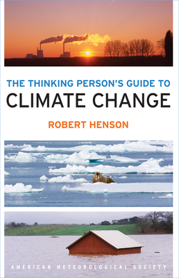 The AMS Guide to Climate Change - Henson, Robert