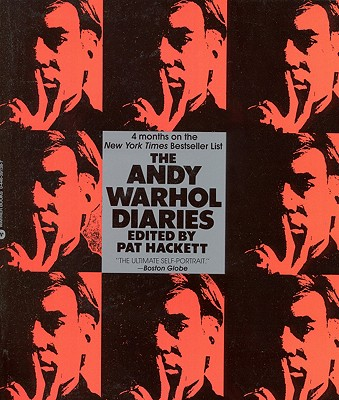The Andy Warhol Diaries - Hackett, Pat, and Warhol, Andy