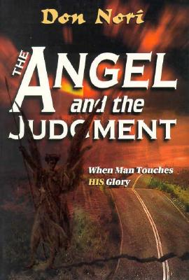 The Angel and the Judgment - Nori, Don, Jr.