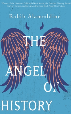 The Angel of History - Alameddine, Rabih