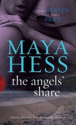 The Angels' Share - Hess, Maya