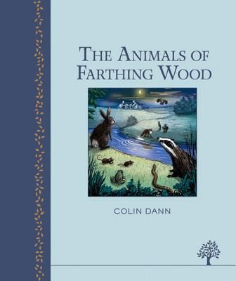 The Animals of Farthing Wood - Dann, Colin