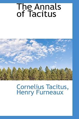 The Annals of Tacitus - Tacitus, Cornelius Annales B