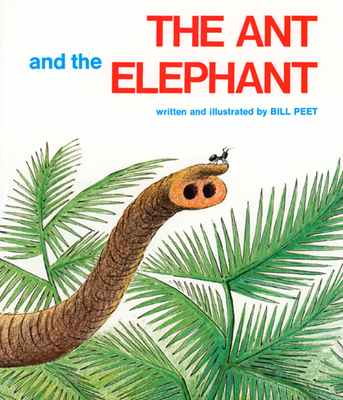 The Ant and the Elephant - Peet, Bill