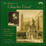 The Anthems of Charles Wood, Vol. 2