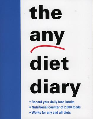 The Any Diet Diary: Count Your Way to Success - M Evans and Company Inc, and Gray, Karlin