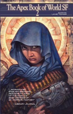 The Apex Book of World SF 2 - Beukes, Lauren