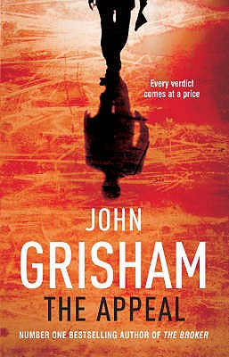 The Appeal - Grisham, John