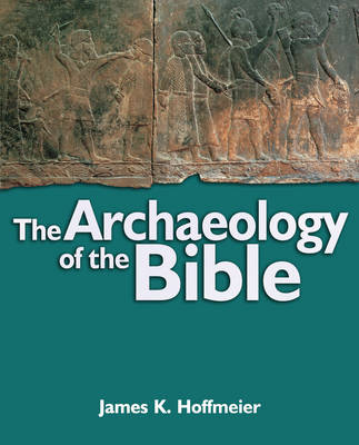 archaeology and the bible understanding special relationship