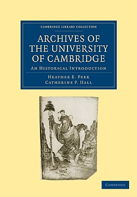 The Archives of the University of Cambridge - Peek, Heather E