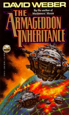 The Armageddon Inheritance - Weber, David, and Weber, Timothy, and Copyright Paperback Collection