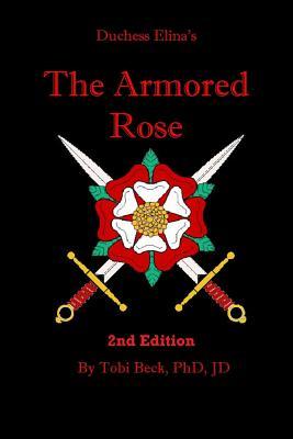 The Armored Rose - Beck, Tody, and Beck, Tobi