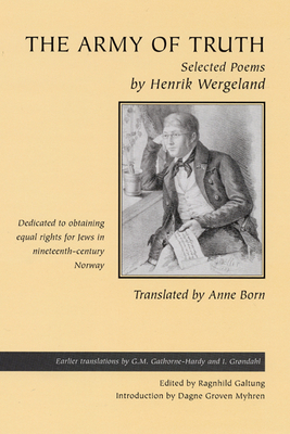 The Army of Truth: Selected Poems - Wergeland, Henrik