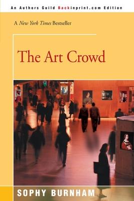 The Art Crowd - Burnham, Sophy