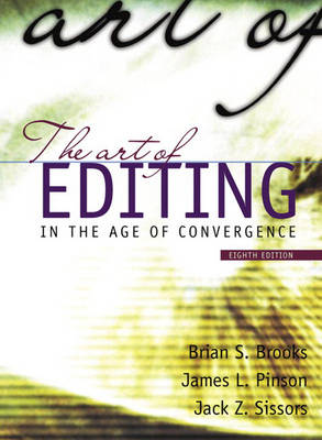 The Art of Editing - Brooks, Brian S, and Pinson, James L, and Sissors, Jack Z
