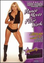 The Art of Exotic Dancing: Striptease Series - Dance Moves and Floorwork