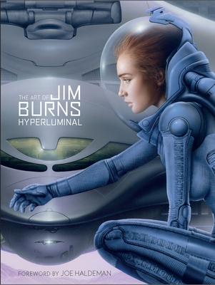 The Art of Jim Burns: Hyperluminal - Burns, Jim