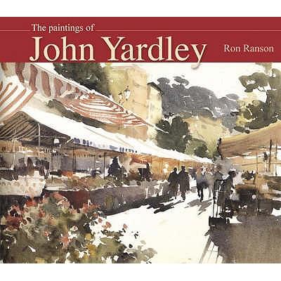 The Art of John Yardley - Ranson, Ron