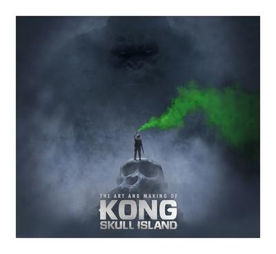 The Art of Kong: Skull Island - Ward, Simon