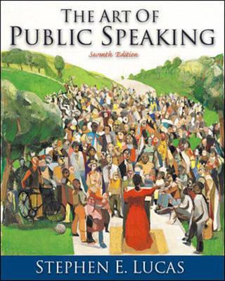 The Art of Public Speaking - Lucas, Stephen