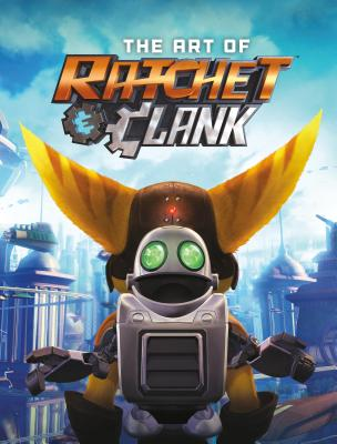 The Art of Ratchet & Clank - Sony Computer Entertainment
