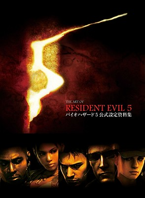 The Art of Resident Evil 5 - Capcom U S A Inc (Creator)