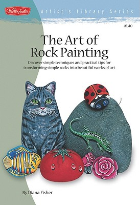 The Art of Rock Painting - Fisher, Diana