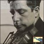 The Art of Roman Totenberg: From Bach to Webern - Recodrings from 1943-1996
