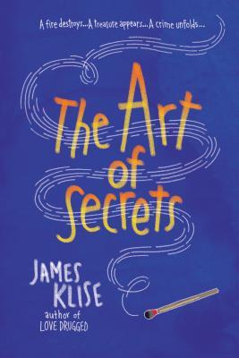 The Art of Secrets - Klise, James